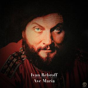 Ivan Rebroff, Ave Maria