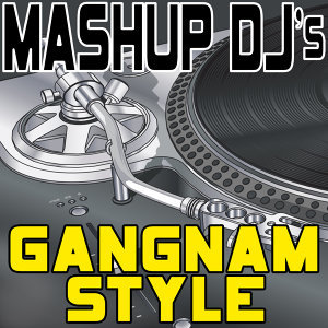 Gangnam Style (Remix Tools for Mash-Ups)