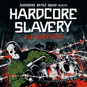 Hardcore Slavery Tour - The Survivors