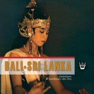 Bali - Sri Lanka - Gamelan et Tambours des Iles