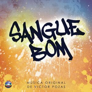 Sangue Bom - Música Original de Victor Pozas