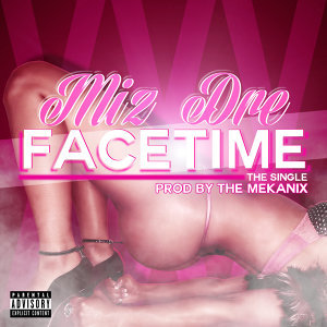 Facetime (feat. The Mekanix) [Dirty Street Version]