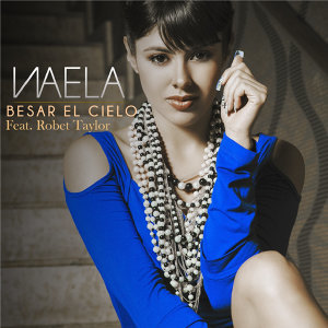Besar el Cielo (feat. Robert Taylor) - Single