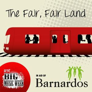 The Fair, Fair Land (RTÉ Big Music Week Charity Single)