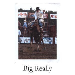 Big Really