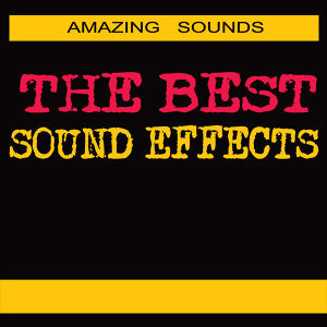 The Best Sound Effects