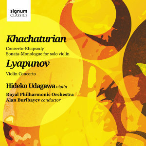 Khachaturian And Lyapunov: Works For Violin And Orchestra