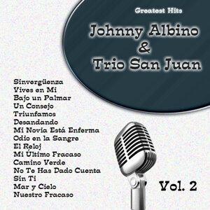 Greatest Hits: Johnny Albino & Trio San Juan Vol. 2