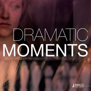 Dramatic Moments