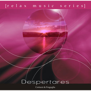 Relax Music Series: Despertares