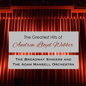 The Greatest Music of Andrew Llyod Webber