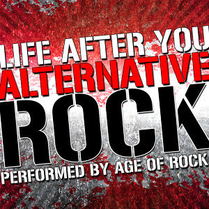 Life After You: Alternative Rock