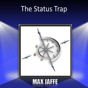The Status Trap
