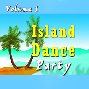 Island Dance Party, Vol. 1