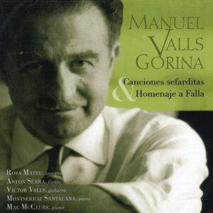 Manuel Valls Gorina: Canciones Sefarditas & Homenaje a Falla
