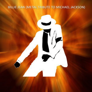 Billie Jean (Metal Tribute to Michael Jackson)