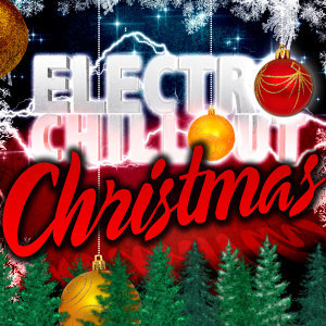 Electro Chill Out Christmas