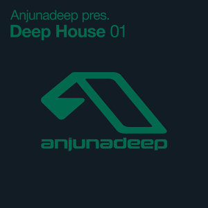 Anjunadeep pres. Deep House 01