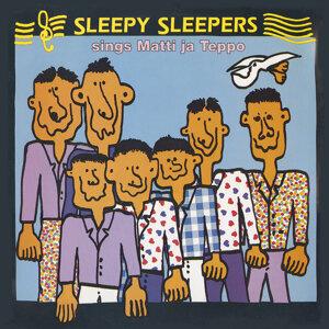 Sleepy Sleepers sings Matti ja Teppo - Remastered