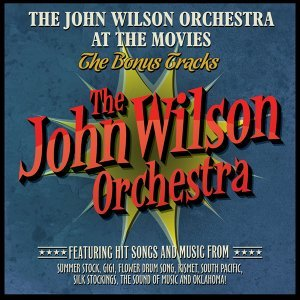 The John Wilson Orchestra at the Movies - The Bonu