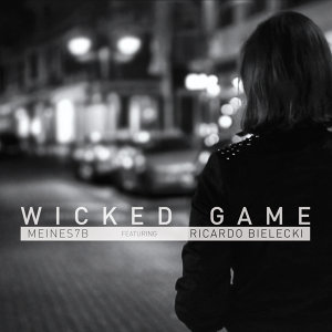 Wicked Game [feat. Ricardo Bielecki]