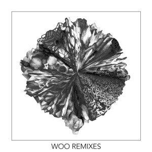 Woo Remixes EP