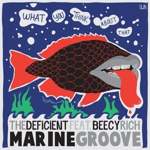 Marine Groove - What You Think About That