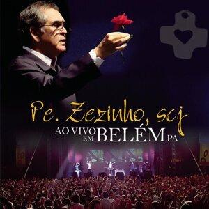 Pe. Zezinho,SCJ Ao Vivo Em Belém  PA