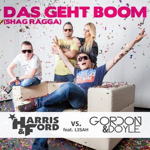 Das geht Boom (Shag Ragga) (feat. Lisah) - Radio Edit
