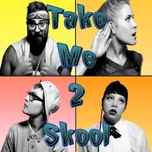 Take Me 2 Skool (feat. Big Dipper)
