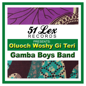 51 Lex Presents Oluoch Woshy Gi Teri