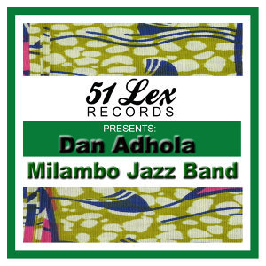 51 Lex Presents Dan Adhola