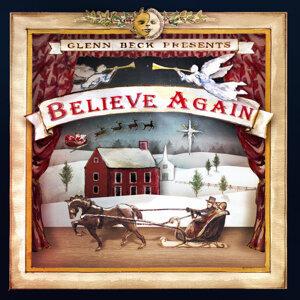 Glenn Beck Presents: Believe Again