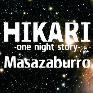 HIKARI -one night story- -Single
