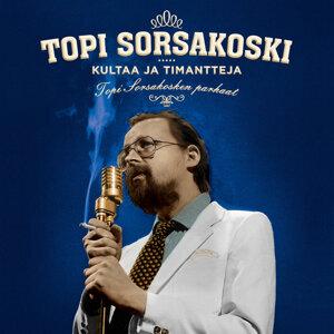 Kultaa ja timantteja - Topi Sorsakosken parhaat - Reissue