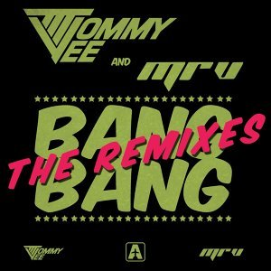 Bang Bang - The Remixes