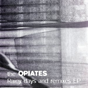 Rainy Days and Remixes EP