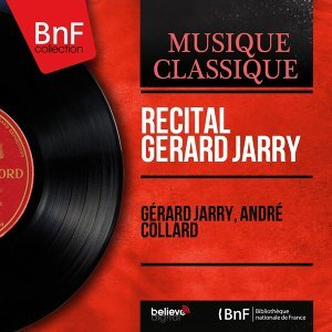 Récital Gérard Jarry - Remastered, Mono Version