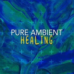 Pure Ambient Healing