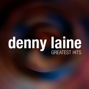 Denny Laine Greatest Hits