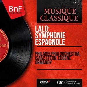 Lalo: Symphonie espagnole - Remastered, mono version