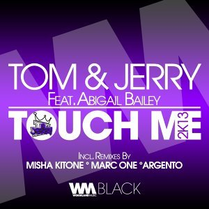 Touch Me 2k13