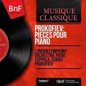 Prokofiev: Pièces pour piano - Remastered, Mono Version