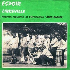 Hilarion Nguema et l'orchestre Afro Succès, vol. 1