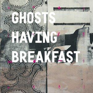 Ghosts Having Breakfast