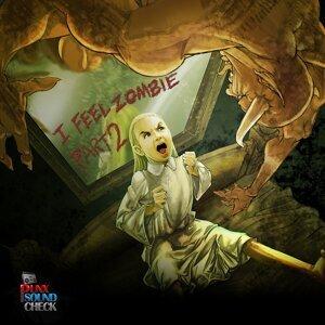 I Feel Zombie, Pt. 2
