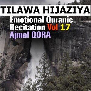 Tilawa Hijaziya - Emotional quranic Rectitatioin, Vol. 17 - Quran - Coran - Islam