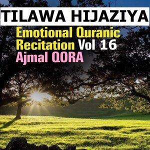 Tilawa Hijaziya - Emotional Quranic Recitation, Vol. 16 - Quran - Coran - Islam