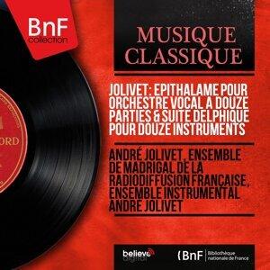 Jolivet: Épithalame pour orchestre vocal à douze parties & Suite delphique pour douze instruments - Mono Version