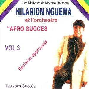 Best of Hilarion Nguema, vol. 3 : Décision approuvée - Les meilleurs de Moussa Haïssam